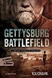 Gettysburg Battlefield: A Chilling Interactive Adventure (You Choose: Haunted Places)