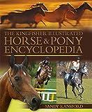 The Kingfisher Illustrated Horse and Pony Encyclopedia