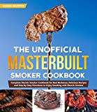 The Unofficial Masterbuilt Smoker Cookbook: Complete Electric Smoker Cookbook for Real Barbecue,...