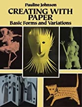 Creating with Paper: Basic Forms and Variations (Other Paper Crafts)
