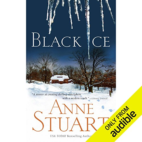 Black Ice                   By:                                                                                                                                 Anne Stuart                               Narrated by:                                                                                                                                 Jennifer Van Dyck                      Length: 8 hrs and 49 mins     457 ratings     Overall 3.7