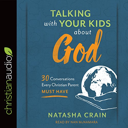Talking with Your Kids About God audiobook cover art