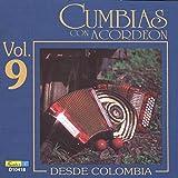 Cumbias Con Acordeón Desde Colombia, Vol. 9
