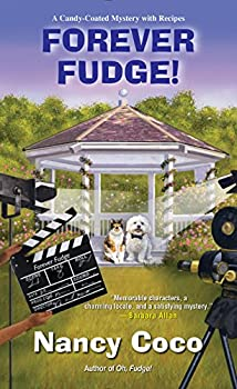 Forever Fudge  A Candy-Coated Mystery Book 6