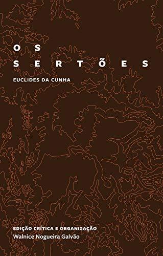 Os sertões: edição crítica comemorativa