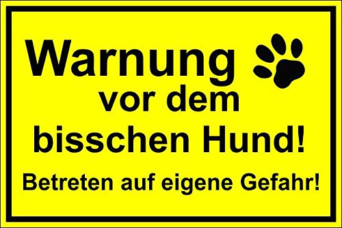 Melis Folienwerkstatt Hundeschild Schild Vorsicht Hund 30x20cm Warnschild Achtung Hund Warnung vor dem bisschen Hund Betreten auf eigene Gefahr – S17a