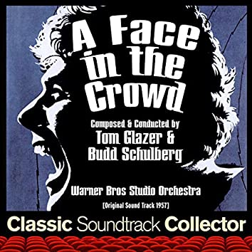 A Face in the Crowd (Original Soundtrack) [1957]