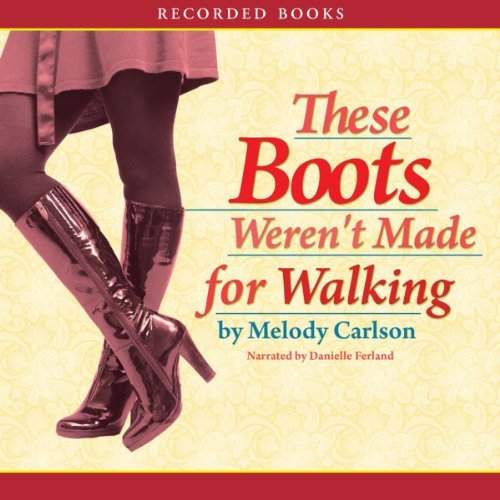 These Boots Weren't Made for Walking cover art