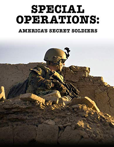 Special Operations: America's Secret Soldiers