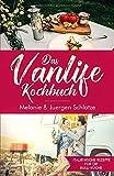 Das Vanlife Kochbuch: Italienische Rezepte für die Bulli Küche