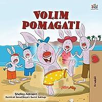 I Love to Help (Croatian Children's Book) (Croatian Bedtime Collection)
