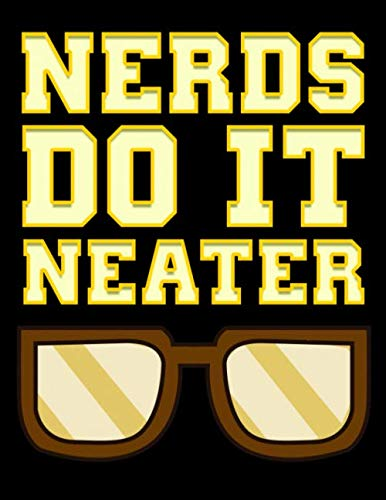 Nerds Do It Neater: Funny Nerds Do It Neater Cool Nerdy & Geeky 2020-2024 Five Year Planner & Gratitude Journal - 5 Years Monthly Calendar & Thankfulness Reflection With Stoic Stoicism Quotes