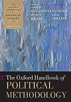 The Oxford Handbook of Political Methodology (The Oxford Handbooks Of Political Science)