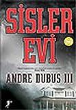 Sisler Evi - Andre Dubus 3