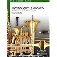 Stephen Bulla-Monroe County Crossing-Concert Band