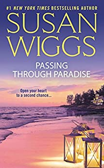 Passing Through Paradise by [Susan Wiggs]