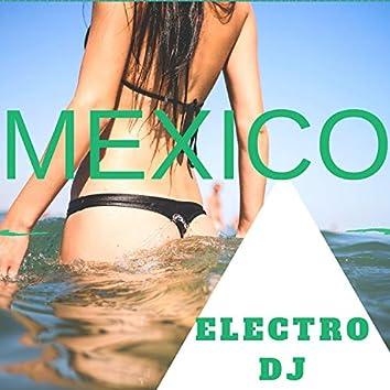 Mexico Electro Dj
