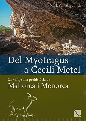 Strydonck, M: Del Myotragus a Cecili Metel