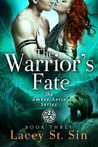 The Warrior's Fate (Amber Aerie Lords Book 3)