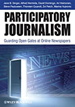 Participatory Journalism: Guarding Open Gates at Online Newspapers (English Edition)