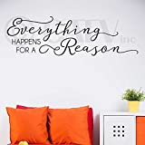 Everything Happens for a Reason Vinyl Lettering Wall Decal Sticker (Black, 10'H x 33'L)