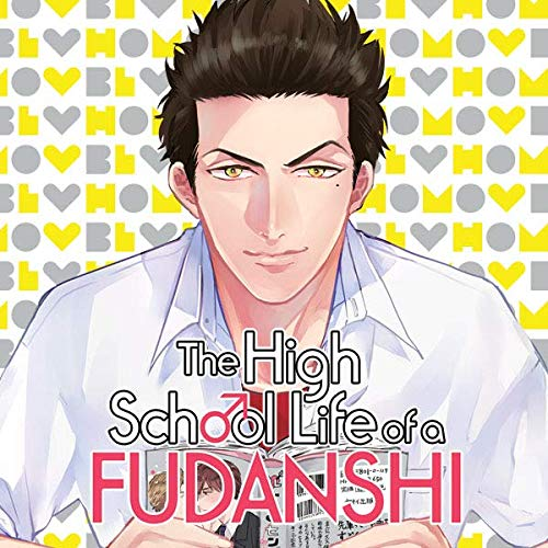 The High School Life of a Fudanshi (Issues) (5 Book Series)
