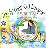The 5 Year-Old Lawyer and Her Frog