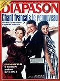 DIAPASON [No 428] du 01/07/1996 - CHANT FRANCAIS - LE RENOUVEAU - ANNICK MASSIS - J.P. FOUCHECOURT...