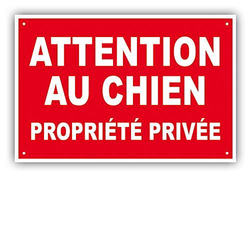 PANNEAU ATTENTION AU CHIEN - PROPRIETE PRIVEE - 300 x 200 mm en PVC + 4 trous pour fixation (PP3 300x200mm PVC)
