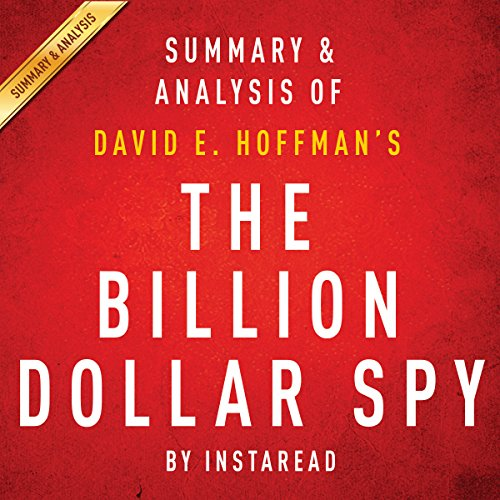 The Billion Dollar Spy, by David E. Hoffman | Summary & Analysis cover art