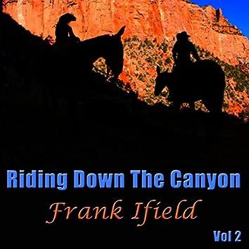 Riding Down The Canyon Vol 2