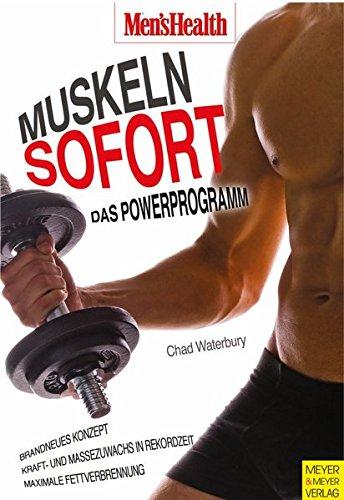 Muskeln sofort - Das Powerprogramm (Men\'s Health Edition)