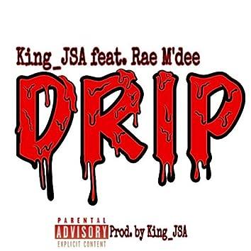 Drip (feat. Rae M'dee)
