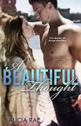 Release Day Launch: A Beautiful Thought by Alicia Rae