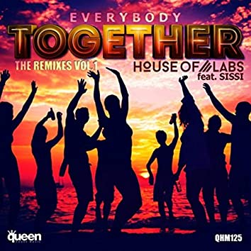 Everybody Together (The Remixes, Vol. 1)