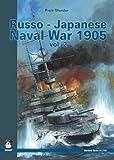 Russo-Japanese Naval War 1905, Vol. 2 (Maritime Series)