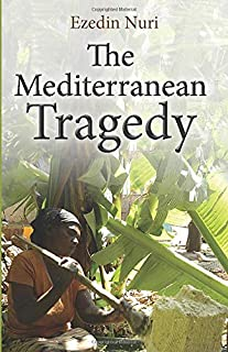 The Mediterranean Tragedy