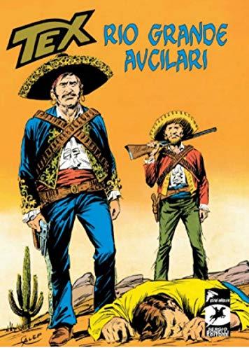 Tex Klasik Seri 15 - Rio Grande Avcilari - Haydut Yatagi