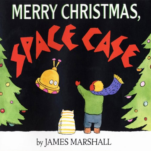 Merry Christmas, Space Case                   By:                                                                                                                                 James Marshall                               Narrated by:                                                                                                                                 Christopher Lloyd                      Length: 8 mins     Not rated yet     Overall 0.0