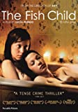 The Fish Child ( El niño pez ) [ NON-USA FORMAT, PAL, Reg.0 Import - United Kingdom ]