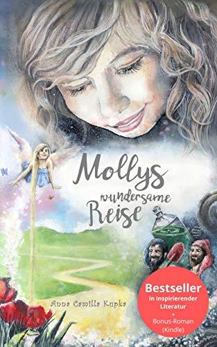 Mollys wundersame Reise: Eine unvergessliche Reise zum eigenen Selbst