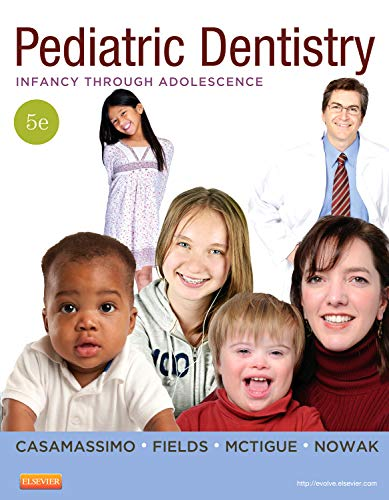 Pediatric Dentistry: Infancy through Adolescence (PEDIATRIC DENISTRY)
