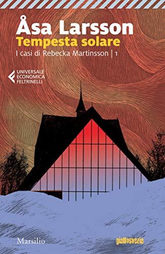 Tempesta solare (I casi di Rebecka Martinsson Vol. 1)