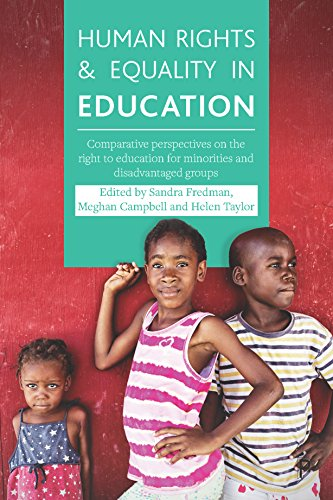 Human Rights and Equality in Education: Comparative Perspectives on the Right to Education for Minorities and Disadvantaged Groups (English Edition)