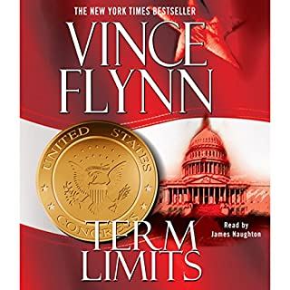 Term Limits                   By:                                                                                                                                 Vince Flynn                               Narrated by:                                                                                                                                 Nick Sullivan                      Length: 15 hrs and 30 mins     4,954 ratings     Overall 4.5