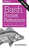 Bash Pocket Reference: Help for Power Users and Sys Admins (English Edition) - Robbins, Arnold