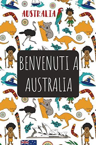 Benvenuti a Australia: 6x9 Diario di viaggio I Taccuino con liste di controllo da compilare I Un regalo perfetto per il tuo viaggio in Australia e per ogni viaggiatore