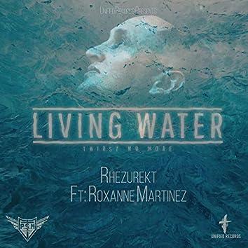 Living Water (feat. Roxanne Martinez)