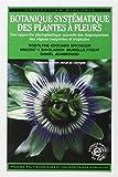Botanique systematique des plantes a fleurs