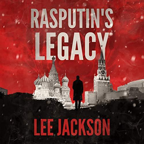 Rasputin's Legacy Audiobook By Lee Jackson cover art